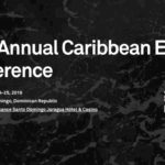 19th Annual Caribbean Energy Conference   Ene 24-25   Santo Domingo, República Dominicana