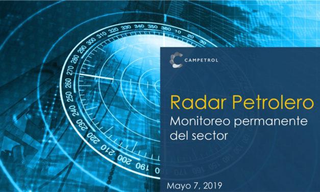 Radar Petrolero | Mayo 07-2019