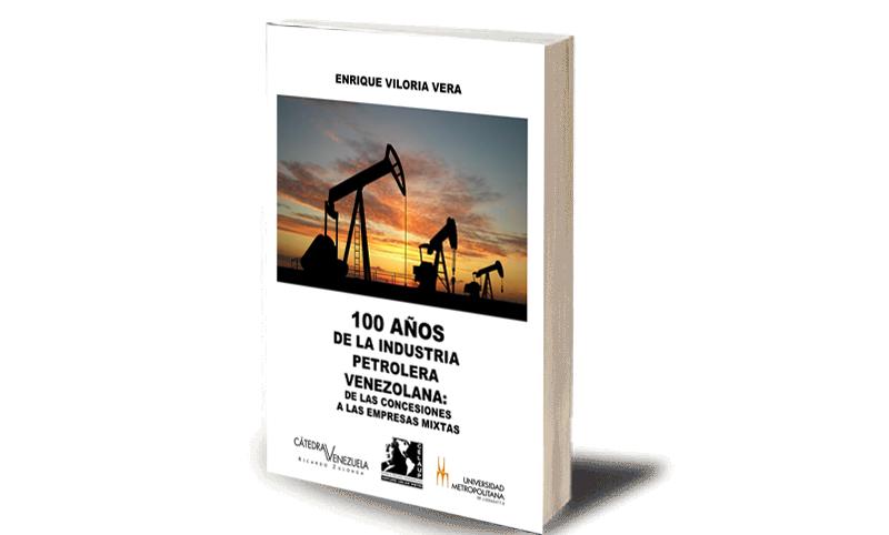 100 Años de la Industria Petrolera Venezolana