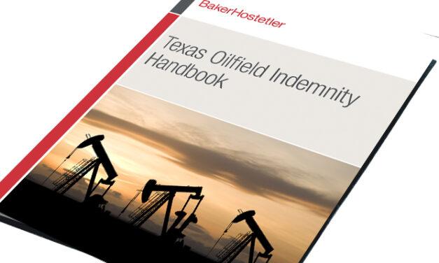 BakerHostetler publica un nuevo manualsobre indemnización de campos petroleros
