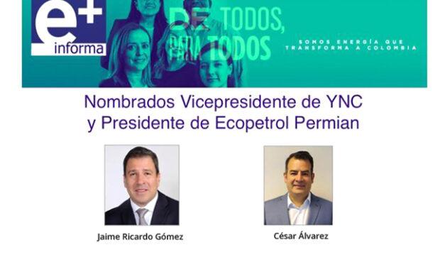 Nombrados Vicepresidente de YNC y Presidente de Ecopetrol Permian