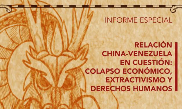 Relación China-Venezuela en cuestión: Colapso económico, extractivismo y derechos humanos